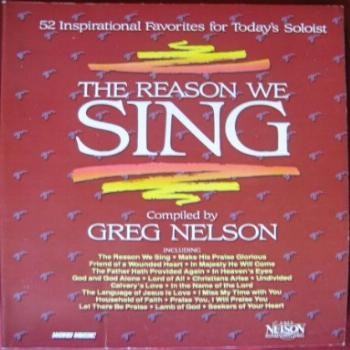 The Reason We Sing - 52 Inspirational Favorites for Today's